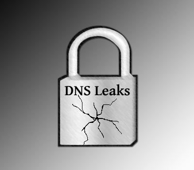 How to stop DNS Leaks